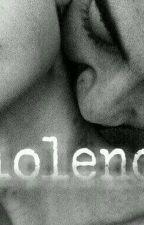 Violence. by chocolateLovel