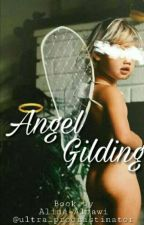 Angel Gilding by ultra_procrastinator