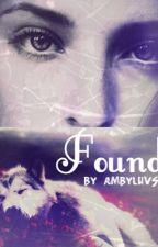 Found (Book Two) by AmbyLuvsz