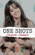 One Shots - Camila Cabello y tú  by SAMPLJCC