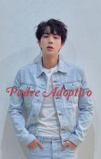 Padre adoptivo  [ editando] ♡ BTS JIN y TN  by TaeTae_kim_95