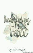 Learning To Fall by Potchie_Pie