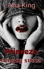 Princeza drugog sveta by -Ana-King-