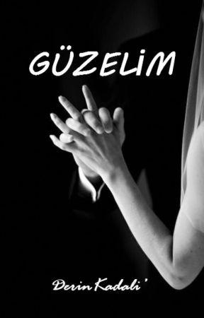 GÜZELİM / KİTAP OLUYOR by DerinKadali