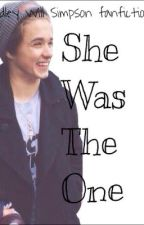 She Was The One (Bradley Will Simpson/The Vamps Fanfiction) by lmaothevamps