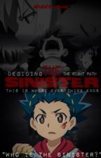 The Sinister // Beyblade Burst by Splendid_Grace