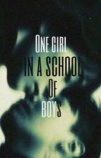 One girl in a School of Boy by Sayhnn