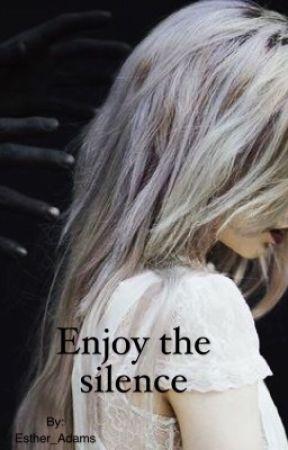Enjoy the silence by Esther_Adams