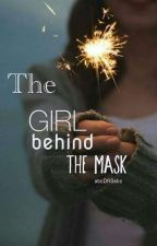 The girl behind the mask by abcDASabc