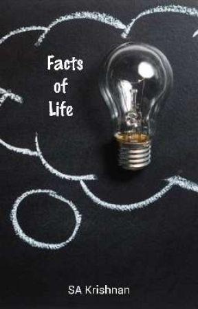 Facts of Life by SAKrishnan