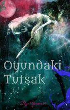 Oyundaki Tutsak *ASKIDA by 35Forever35