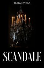 Scandale by ElijahTema75
