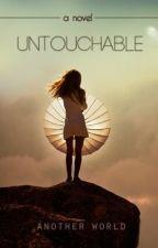 Untouchable by x_jells_x