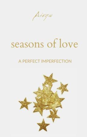 Seasons of Love by _universum