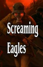 Screaming Eagles  by Killpopking
