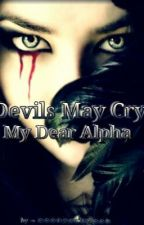 Devils May Cry, My Dear Alpha by CookiexBreed