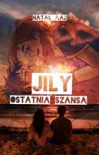 JILY- Ostatnia Szansa (Huncwoci) by MixNatka