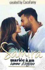 Samira - Mariée A Un Homme D'affaire by CocoFamy