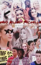 Who Killed Richelle?  by emlovesdolphins