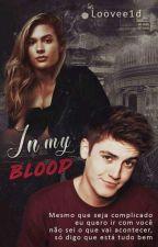 in my blood | sammy wilk by loovee1d_