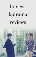 honest k-drama reviews by kdrama-addict