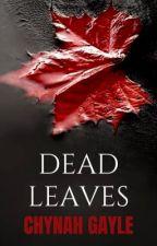 Dead Leaves by ChynahG