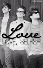 Love, Selfish Love (Brallon Mpreg) (SLOW Updates) by BangTheDoldrums21