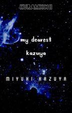 my dearest kazuya || miyuki kazuya by kuramxchi