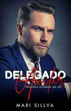 DELEGADO AVILAR   - Trilogia  Homens da Lei  1 by MarliaSillva