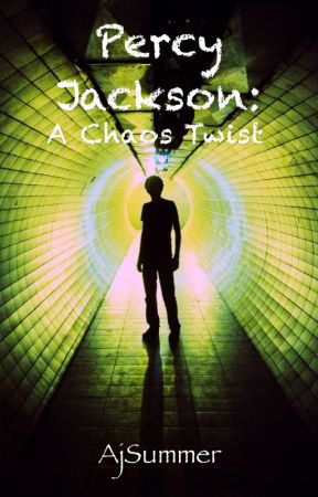 Percy Jackson: A Chaos twist - On Hold by AjSummer