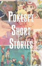 Pokespe Short Stories (Oneshots Included) by lolz_____random