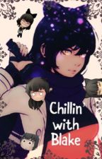 «Chillin' With Blake!» by -Belladxnna-