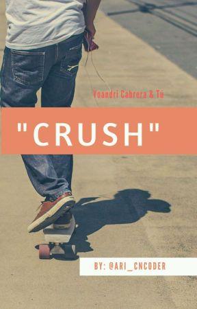 """""""CRUSH"""" Yoandri Cabrera y Tu  by Aricanelover"""