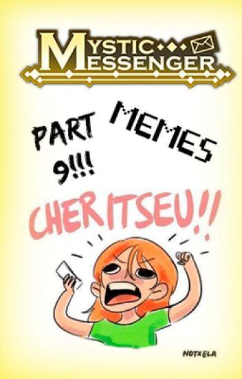 Mystic Messenger Memes Pt. 9!