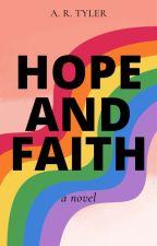 Hope and Faith by AbbyRoseTyler