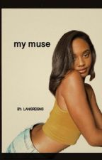 my muse - d. swing by LANISREIGNS