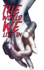 The World We Live In by All_inLove