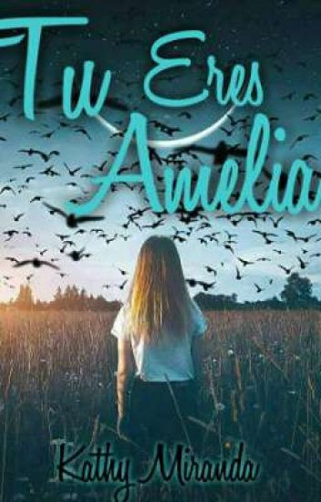 Tu Eres Amelia