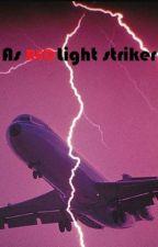 As Red Light Strikes by Annaiswritingagain