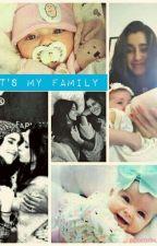 It' s my Family  by Sweet-Dreamer097