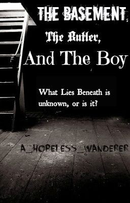 the basement the butler and the boy wattpad