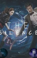 The Silence - Doctor Who Fanfic by IsabellaJoelie