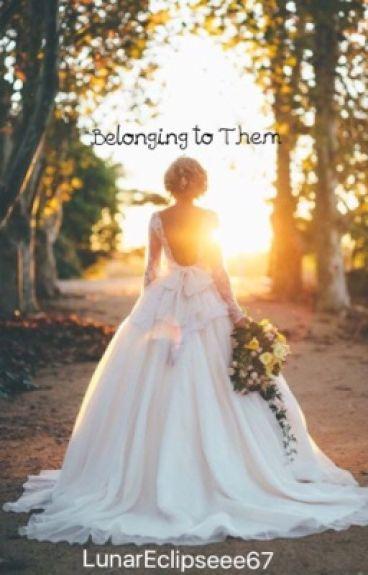 Belonging to Them