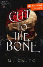 Cut To The Bone by druidrose