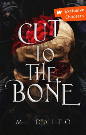 Cut To The Bone (NaNoWriMo 2018) by druidrose