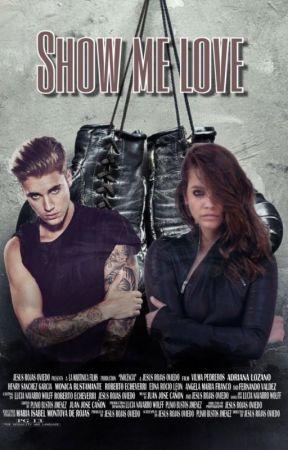 Show Me Love. by BieberAdaptaciones_