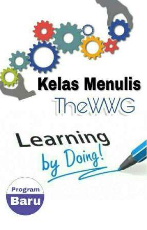 Kelas Menulis TheWWG (Sistem LbD) by theWWG