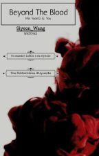 Beyond The Blood (Min Yoongi & tu) by Min_Xiyeon