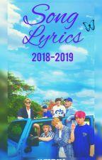 Song Lyrics 2018-2019 by lmricrgra