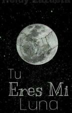 Tu eres mi luna  by user65195533